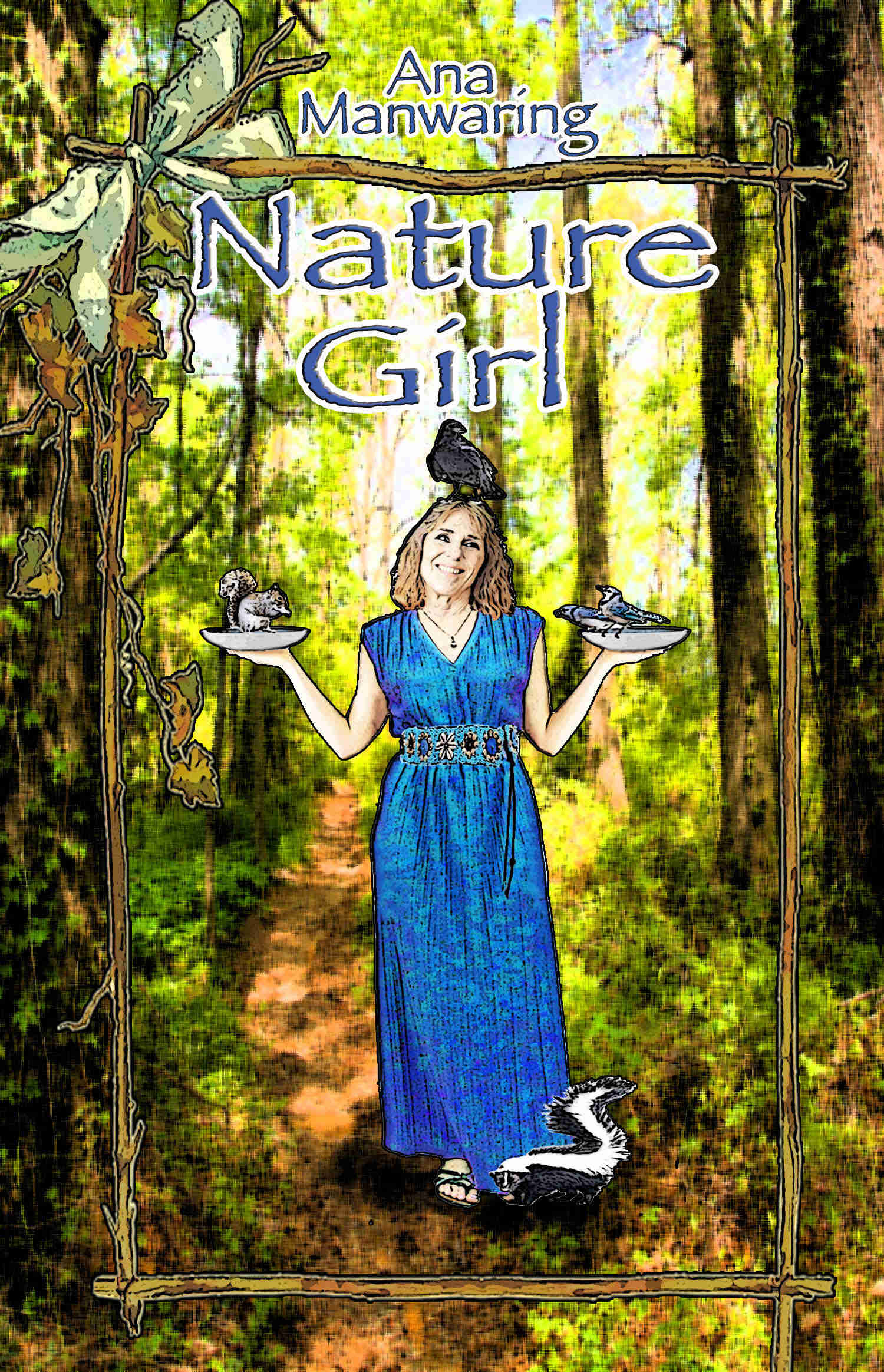 Natural Girl - Ana Manwaring